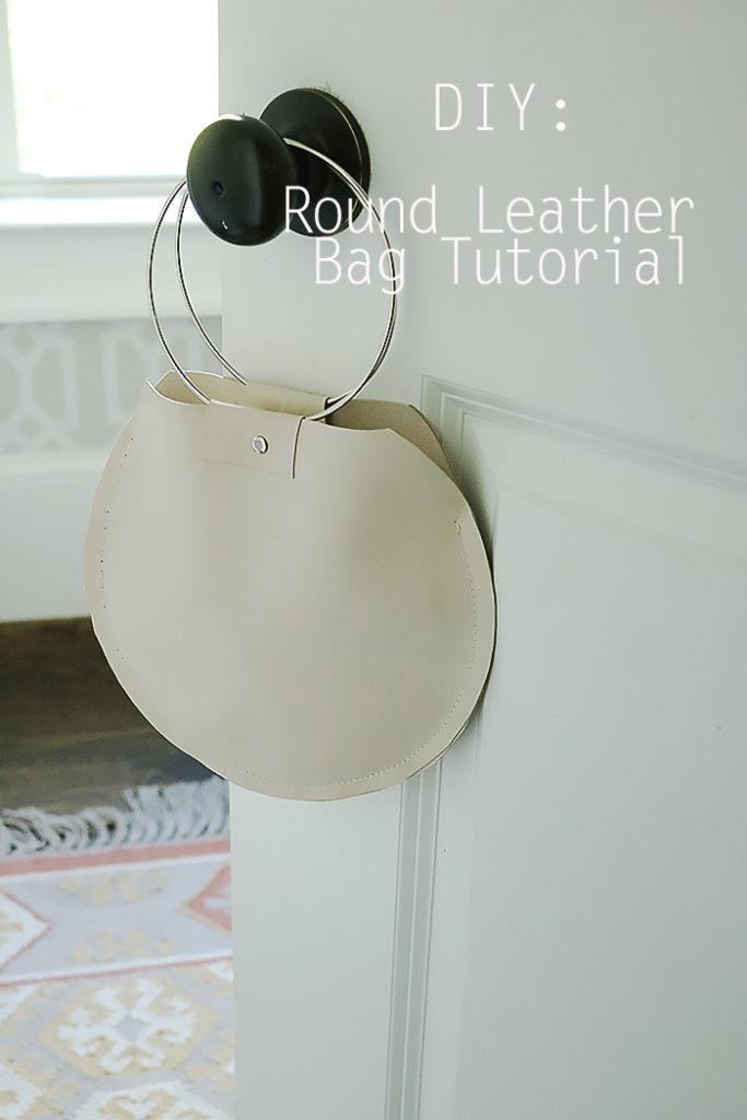 Round leather bag tutorial, diy leather bag, leather bag diy, metal ring handle bag, leather circle round bag, diy fashion post